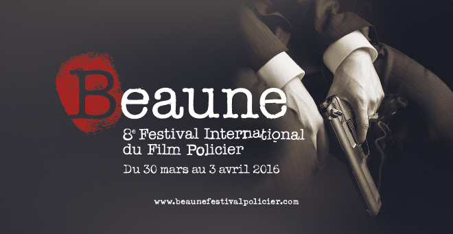 Festival International du Film Policier de Beaune - Creation affiche 2016 Festival Beaune Film Policier